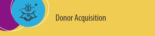 Donor Acquisition Metrics