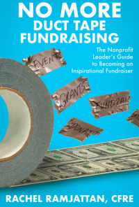"Book cover of ""No More Duct Tape Fundraising"" by Rachel Ramjattan, CFRE"