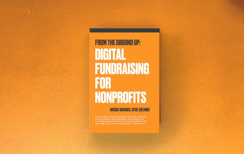 """Image of cover: """"From the Ground Up: Digital Fundraising for Nonprofits"""""""